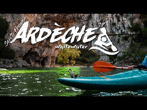 Ardèche whitewater - South France adventure vibes