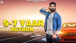 5-7 Yaar Return  | (Full HD) | Sp Waraich | New Punjabi Songs 2018 | Latest Punjabi Songs 2018