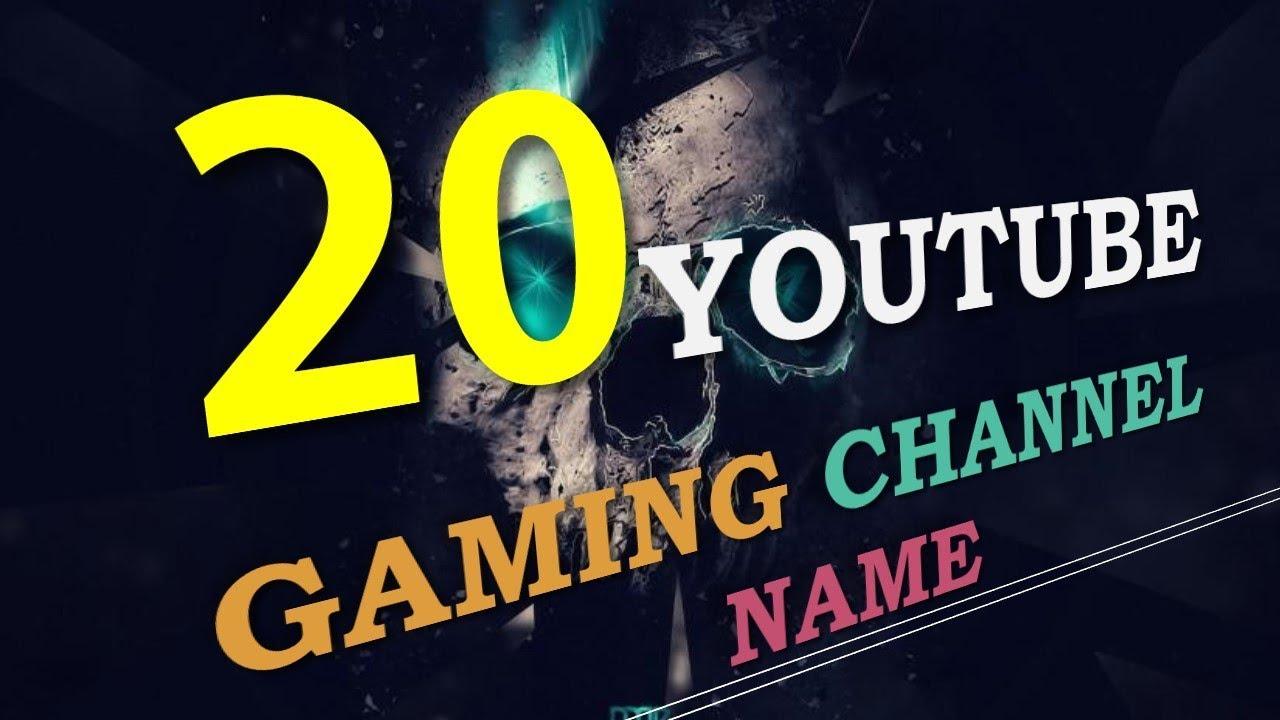 20 Youtube Names| 20 YT Channel Names| 20 Gamer Names ...