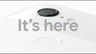 The Pixel 3: It's Here | Get it now!