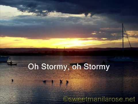 Classics IV- Stormy Lyrics