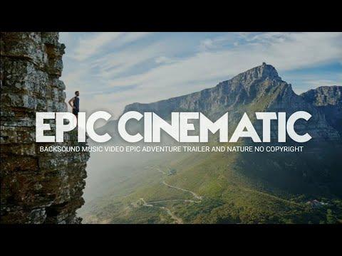 backsound-epic-cinematic-adventure-trailer-and-nature-|-no-copyright-|-koceak-music