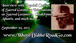 Randall Carlson on Cataclyms, Atlantis, and Sacred Geometry - September 29, 2013