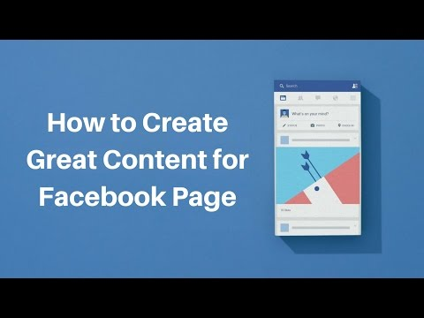 How to Create Great Content for Facebook Page - Auto Update Page Posts | Facebook Content Marketing