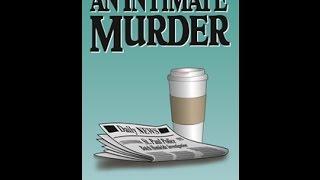 An Intimate Murder Book Trailer