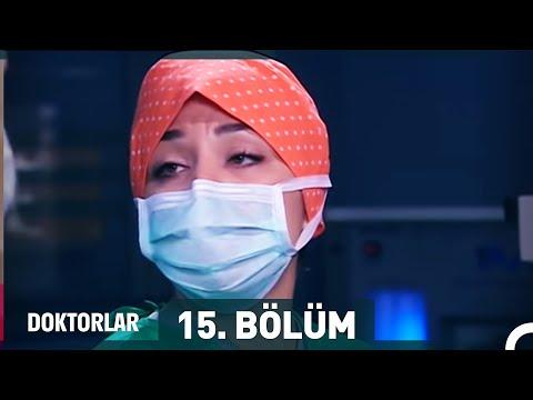 Doktorlar 15. Bölüm