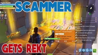 Scammer Gets Rekt Scammer gets Scammed in Fortnite Save the World PVE