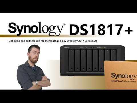 The Synology DS1817+ 2017 8-Bay NAS Unboxing and Walkthrough