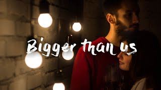 Michael Rice - Bigger than Us (Lyrics)