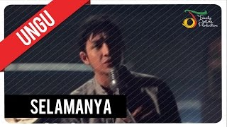 Video UNGU - Selamanya | VC Trinity download MP3, 3GP, MP4, WEBM, AVI, FLV Januari 2018