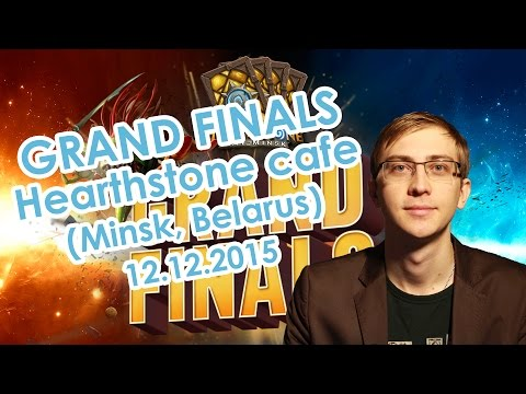 Hearthstone cafe. Grand Finals (Minsk, Belarus) 12.12.2015