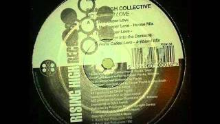 Rising High Collective - No Deeper Love (Excursion Into The Darkside)
