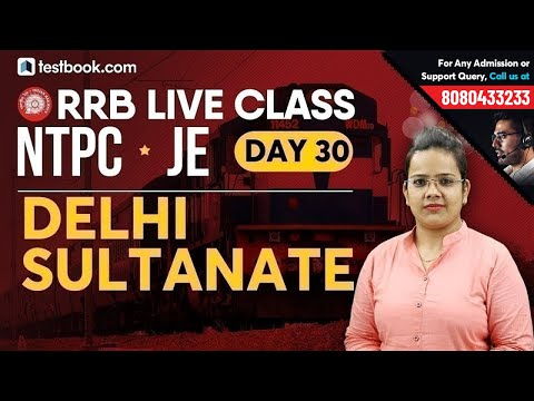 Delhi Sultanate for RRB General Studies | Railway NTPC 2019 | RRB JE Classes Day 30 | Shefali Ma'am