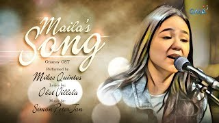 Playlist Lyric Video: Maila's Song – Mikee Quintos ('Onanay' OST)