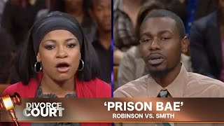 Vintage Divorce Court- Robinson Vs. Smith: Prison Bae