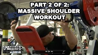 Shoulder Workout and Training With Ben Pakulski Part 2