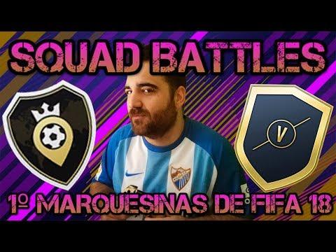 1º MARQUESINAS FIFA 18 + SQUAD BATTLE EN DIRECTO //ByZapi