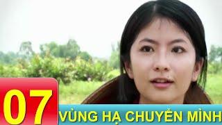 Phim Tâm Lý Xã Hội VN | Vùng Hạ Chuyển Mình - Tập 7 | Xem Online