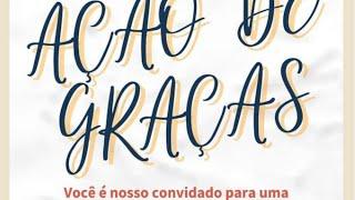 Culto de ação de graças | IPSJCampos - Rev. Naity Gripp