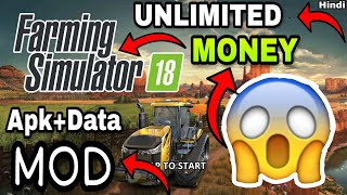 Farming Simulator 18 Unlimited Money (apk+data) (MOD) Full Game In just 183 MB In Hindi (Must Watch)