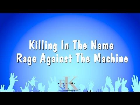 Killing In The Name - Rage Against The Machine (Karaoke Version)