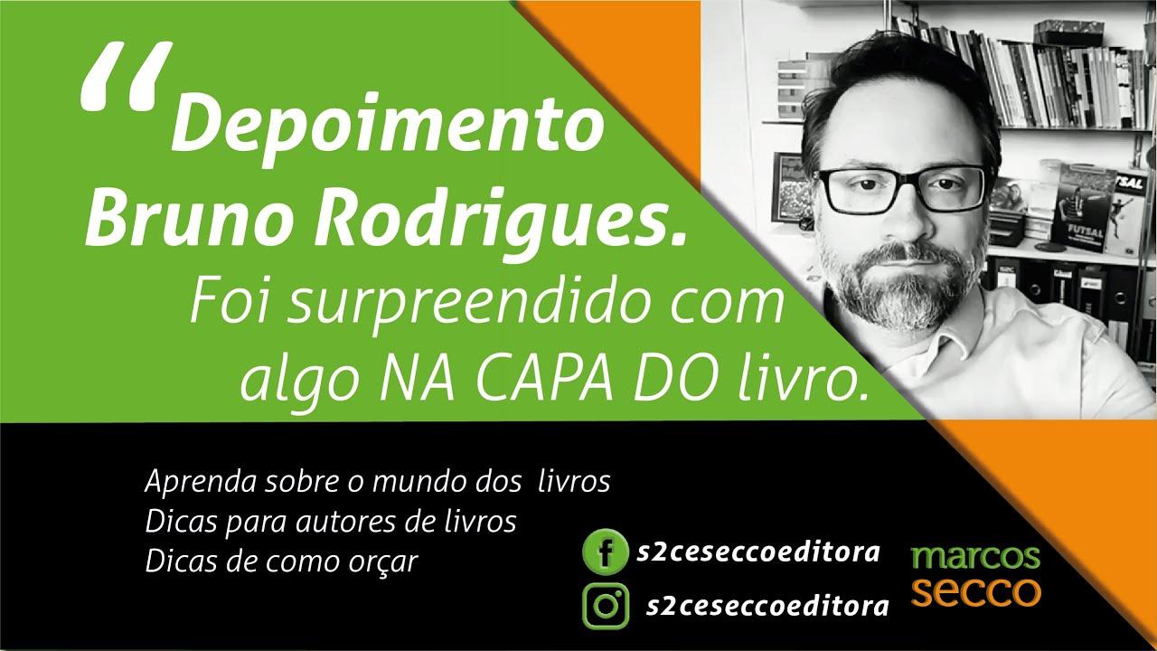 Depoimento Bruno Rodrigues.