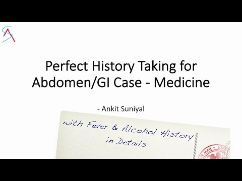 Perfect History Taking for Abdomen/GI (General Medicine) || with Fever & Alcohol history in detail