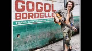 Gogol Bordello - Uma menina uma cigana (NEW ALBUM: Trans-continental hustle)
