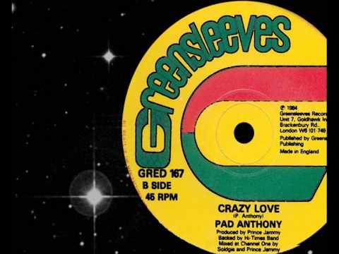 Pad Anthony  - Crazy Love 1984