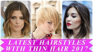 Latest hairstyles for women with thin hair 2017