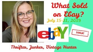 What Sold on Ebay? | July 15-21, 2019 | Making Sales on Vacation!