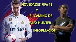 NOVEDADES !!! FIFA 18, UT AND ALEX HUNTER