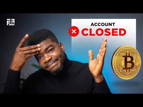 My Bank Account Got CLOSED For Trading Bitcoin In Nigeria!