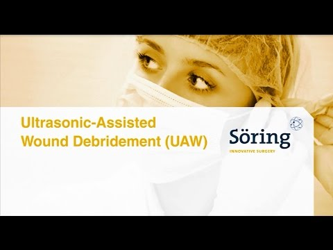 Ultrasonic-Assisted Wound Debridement (UAW)