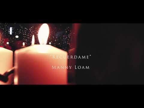 Manny Loam - (cover) Recuérdame