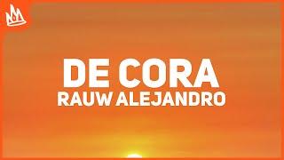 Rauw Alejandro - De Cora (Letra) ft. J Balvin cмотреть видео онлайн бесплатно в высоком качестве - HDVIDEO
