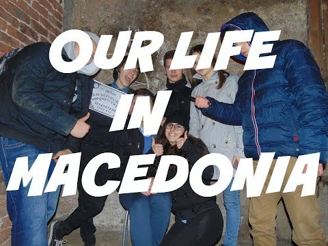 Our life in Macedonia (A school assignment)