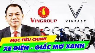 XE ĐIỆN VINFAST: Giấc Mơ 'Xanh' Của Tỷ Phú Phạm Nhật Vượng, Của Người Việt Không Còn Xa Vời