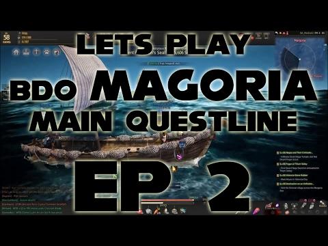 BDO Magoria Main Questline | Ep 2 | Black Desert Online | Margoria | Let's Play
