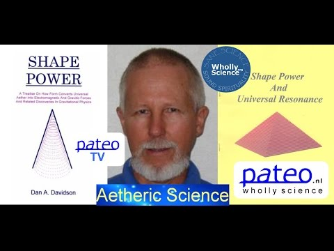 Pateo TV with Dan Davidson on Aetheric Science