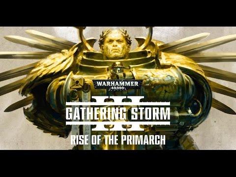 Gathering Storm III: El Regreso del Primarca