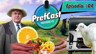 PrefCast #004 - Mandioca Inovadora - Podcast da Pref. de Paranavaí