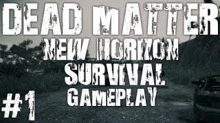 Dead Matter Gameplay - New Horizon - Part 1 (Crysis 2)