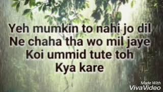 Yeh Mumkin to nahi (with lyrics)