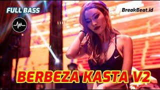 BERBEZA KASTA V2 DJ BREAKBEAT 2021