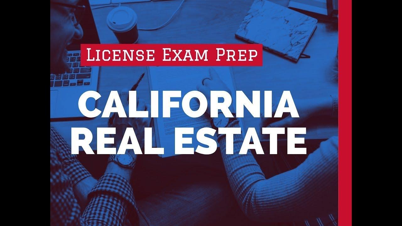 Pass the California Real Estate Exam 2018 Get California Real Estate License