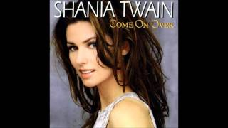 07 Shania Twain   Come On Over mp3