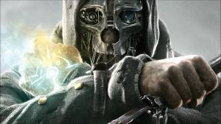 DISHONORED - 01 Main Theme