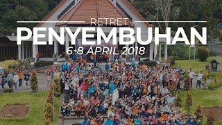 Retret Penyembuhan Shekinah 2018 : Forgiving is a Powerful Healing