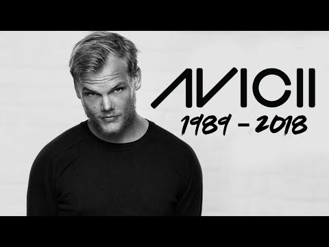 Best Songs Of Avicii (Rest In Peace)